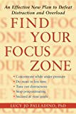 Find Your Focus Zone, Lucy Jo Palladino, 1416532013