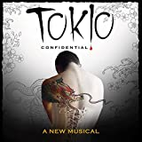 Tokio Confidential: A New Musical by Various Artists