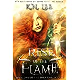 Rise of the Flame: An Epic Fantasy Novel (The Eura Chronicles Book 1)