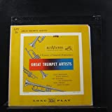 Great Trumpet Artists: A Treasury Of Immortal Performances (10'' LP)
