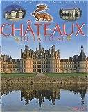"""Afficher """"Les châteaux de la Loire"""""""
