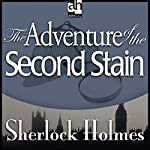 Sherlock Holmes: The Adventure of the Second Stain | Arthur Conan Doyle