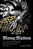 Money Matters, Richard T. Gray, 0295988363