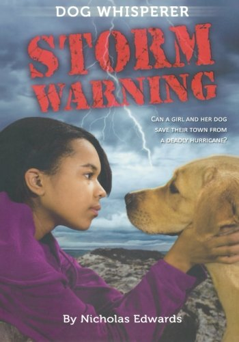 Dog Whisperer: Storm Warning (Dog Whisperer Series) pdf