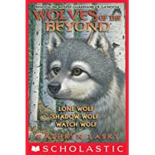 Wolves of the Beyond (Books 1 - 3)