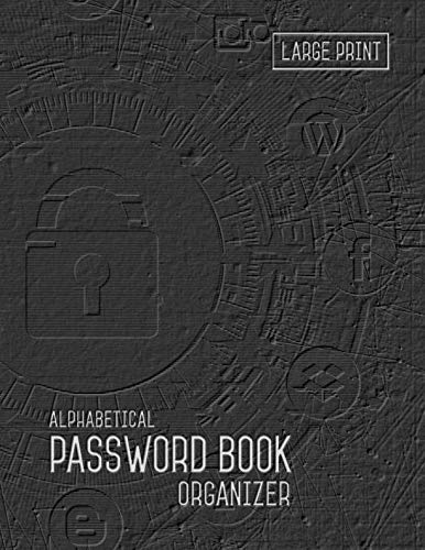 Password Book Organizer Alphabetical: 8.5 x 11 Password Notebook with Tabs Printed | Smart Black Design