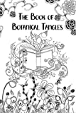 The Book of Botanical Tangles: Learn Tangles and