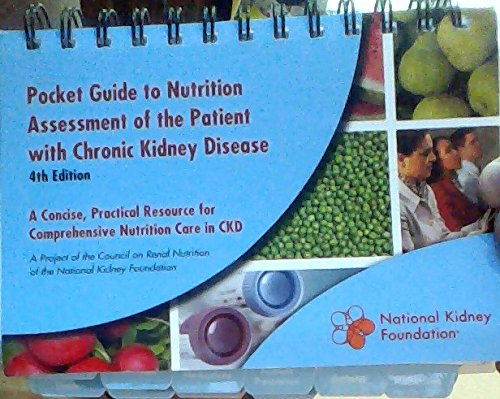 Pocket Guide to Nutrition Assessment of the Patient with Chronic Kidney Disease