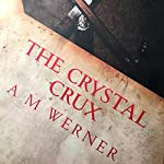 The Crystal Crux: Betrayal, Book 1 | Allen M. Werner