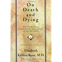 On Death and Dying by Elisabeth Kubler-Ross (1997) Paperback