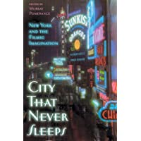 City That Never Sleeps: New York and the