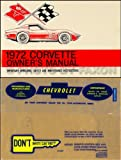1972 Corvette Stingray Owner's Manual Package Reprint