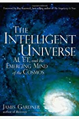 The Intelligent Universe: AI, ET, and the Emerging Mind of the Cosmos Hardcover