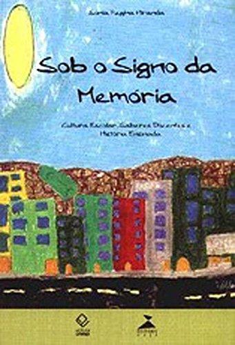 Sob O Signo Da Memória (Portuguese Edition)