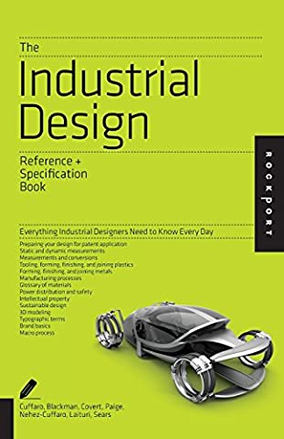 The Industrial Design Reference & Specification Book: