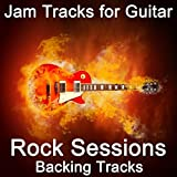 Jam Tracks for Guitar: Rock Sessions (Backing Tracks)