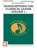 Transcriptions for Classical Guitar, Clyde Witmyer, 0786649771