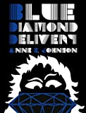 Blue Diamond Delivery (The Webrid Chronicles Book 2)