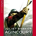 Agincourt | Juliet Barker
