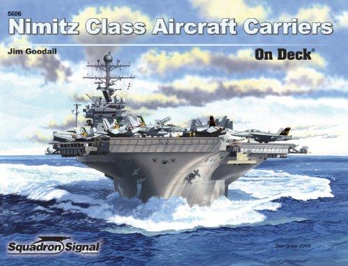 Nimitz Class Aircraft Carriers - On Deck No. 6 ()