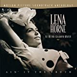 Lena Horne At Metro-Goldwyn-Mayer: Ain' It The Truth (Motion Picture Soundtrack Anthology)
