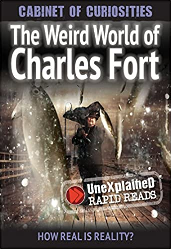 Kostenlose Online-Buch-Downloads für den iPod The Weird World of Charles Fort (UneXplained Rapid Reads) PDF iBook