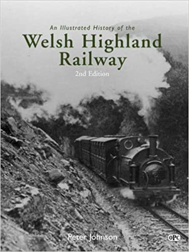 An Illustrated History of the Welsh Highland Railway: Amazon