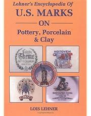 Lehner's Encyclopedia of U.S Marks on Pottery, Porcelain & Clay