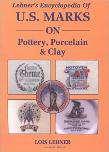 Lehners Encyclopedia Of Us Marks On Pottery Porcelain Clay Lois