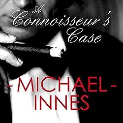 A Connoisseur's Case: An Inspector Appleby Mystery