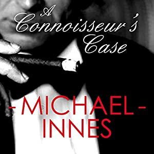 A Connoisseur's Case: An Inspector Appleby Mystery Audiobook