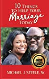 img - for 10 Things To Help Your Marriage Today book / textbook / text book