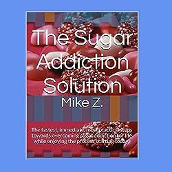The Sugar Addiction Solution