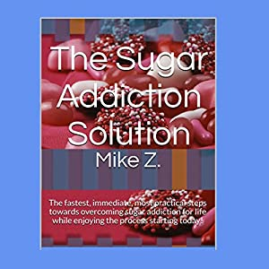The Sugar Addiction Solution Audiobook