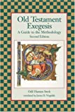img - for Old Testament Exegesis: A Guide to the Methodology, Second Edition (Resources for Biblical Study) by Odil Hannes Steck (1998-01-01) book / textbook / text book