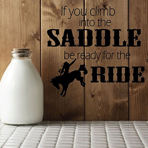 "51mGqm0tteL - Cowboy Wall Decals ""If You Climb Into The Saddle "" With Cowboy & Horse Vinyl Home Wall Decor"