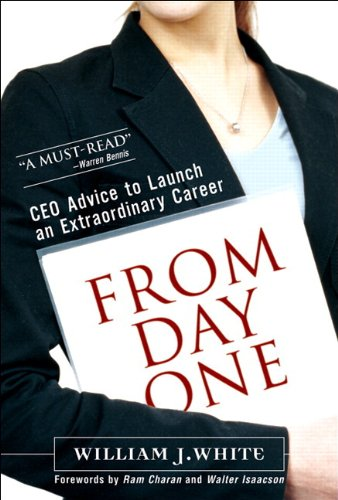 Read Online From Day One: CEO Advice to Launch an Extraordinary Career (paperback) pdf epub
