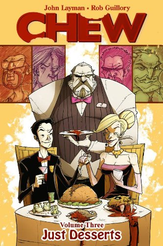 Chew Volume 3  Just Desserts