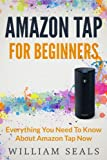 amazon tap amazon tap for beginners everything you need to know about amazon tap now amazon tap user guide amazon echo