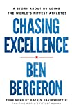 Chasing Excellence: A Story About Building the