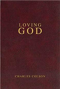 Loving God by [Colson, Charles W.]