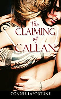 The Claiming of Callan by [Lafortune, Connie]