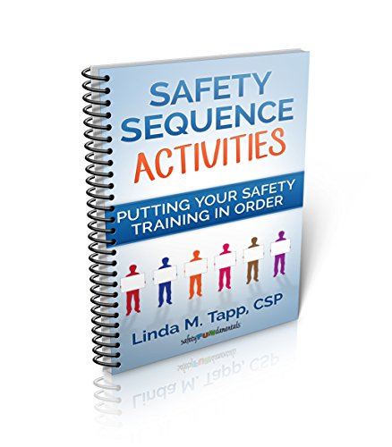 Safety Sequence: Putting Your Safety Training in -