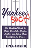 Yankees Suck!, Ross Adell and Kenneth Samelson, 1596090421