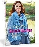 Shetland Lace Stricktücher: Hauchzart und federleicht - 15 Strickmodelle mit Anleitungen