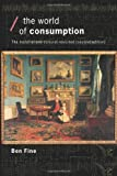 img - for The World of Consumption: The Material and Cultural Revisited (Economics as Social Theory) book / textbook / text book