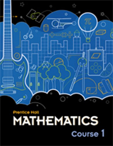 MIDDLE GRADES MATH 2010 STUDENT EDITION COURSE 1