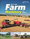 Farm Machinery: 6th Edition