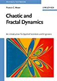 Chaotic and Fractal Dynamics: Introduction for Applied Scientists and Engineers