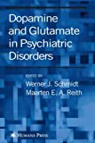img - for Dopamine and Glutamate in Psychiatric Disorders book / textbook / text book